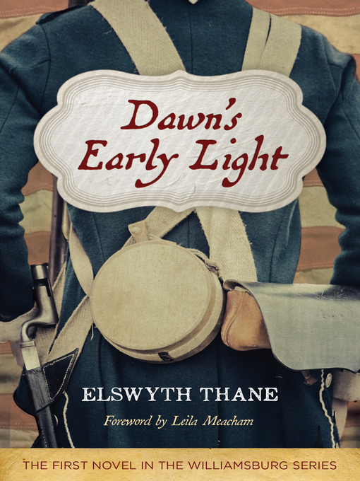 Title details for Dawn's Early Light by Elswyth Thane - Available