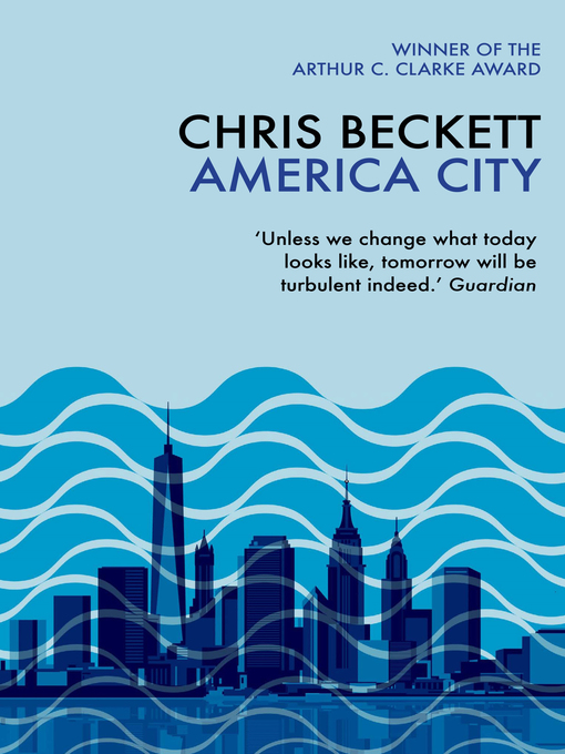 Title details for America City by Chris Beckett - Available