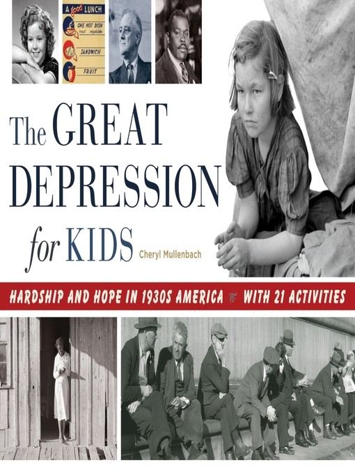 Title details for The Great Depression for Kids by Cheryl Mullenbach - Wait list