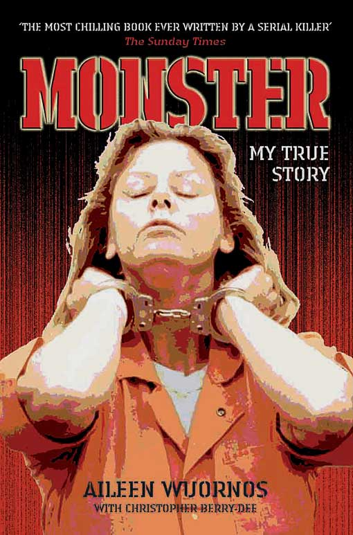 Title details for Monster by Aileen Wuornos - Available