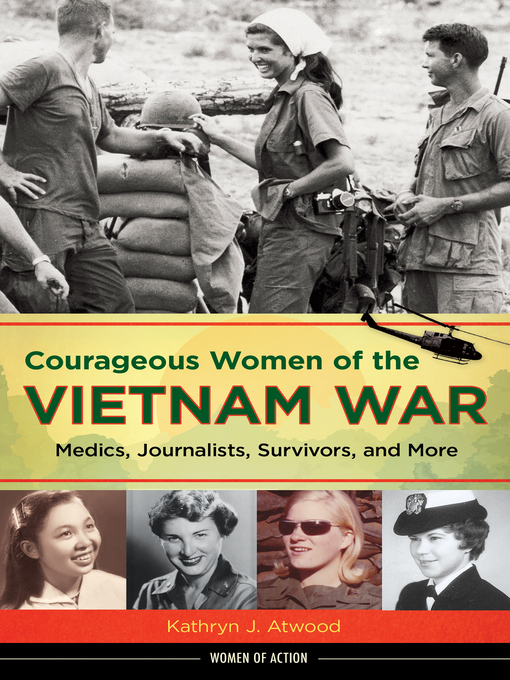 Title details for Courageous Women of the Vietnam War by Kathryn J. Atwood - Available