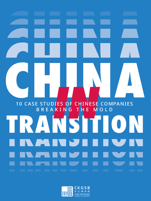 Title details for China in Transition by The Cheung Kong Graduate School of Business - Wait list