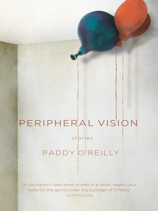 Title details for Peripheral Vision by Paddy O'Reilly - Available