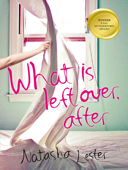 Title details for What Is Left Over, After by Natasha Lester - Available