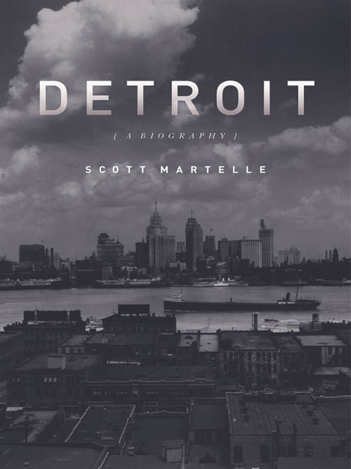 Title details for Detroit by Scott Martelle - Available