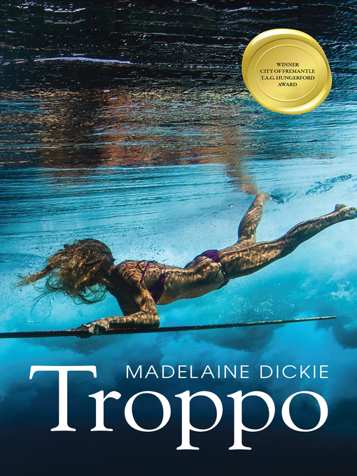 Title details for Troppo by Madelaine Dickie - Available