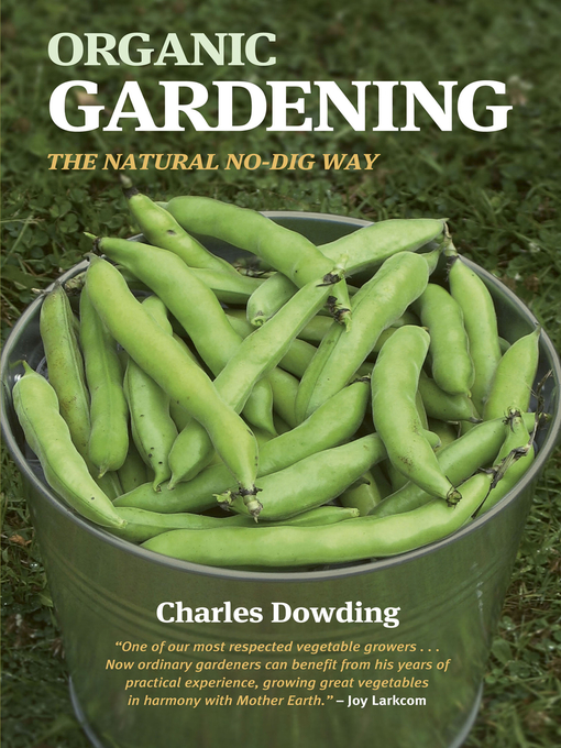 Title details for Organic Gardening by Charles Dowding - Available
