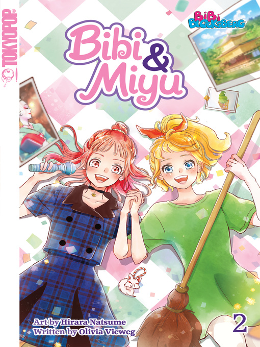 Title details for Bibi & Miyu, Volume 2 by Olivia Vieweg - Available