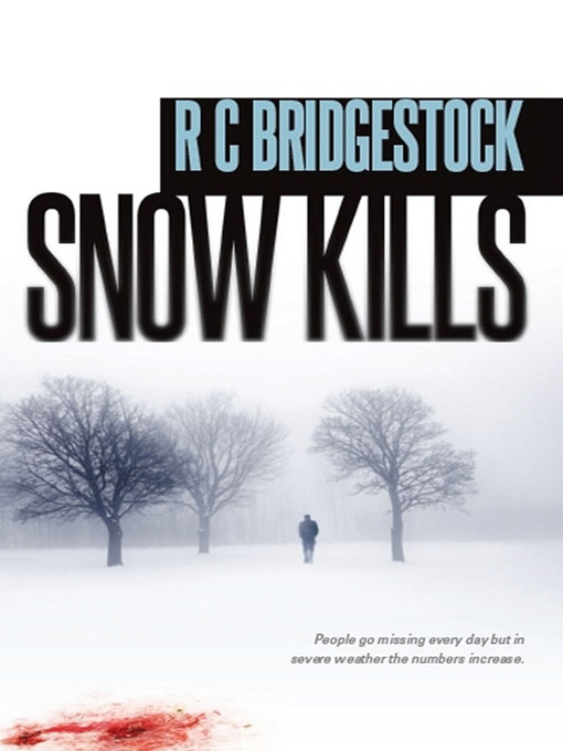 Title details for Snow Kills by RC Bridgestock - Available