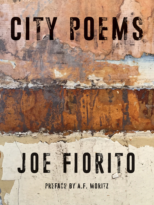 Title details for City Poems by Joe Fiorito - Available