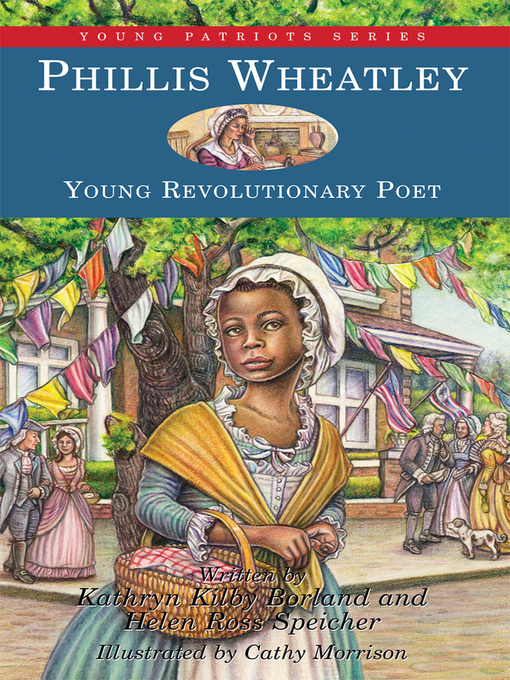 Title details for Phillis Wheatley by Kathryn Kilby Borland - Available
