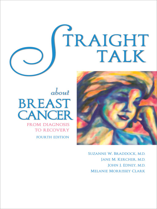 Straight talk aboutbreast cancer