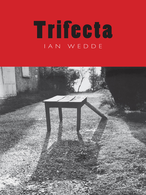 Title details for Trifecta by Ian Wedde - Available