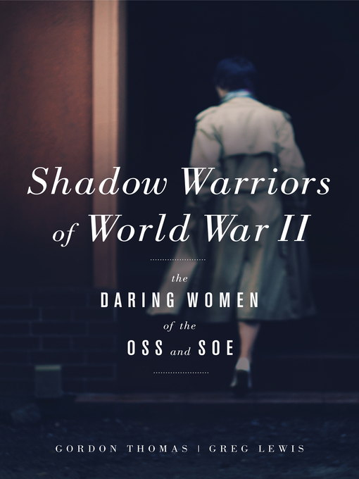 Title details for Shadow Warriors of World War II by Gordon Thomas - Available