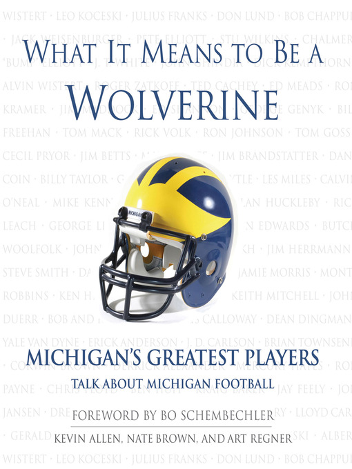 Title details for What It Means to Be a Wolverine by Kevin Allen - Available