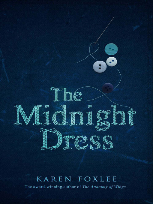 Title details for The Midnight Dress by Karen Foxlee - Available