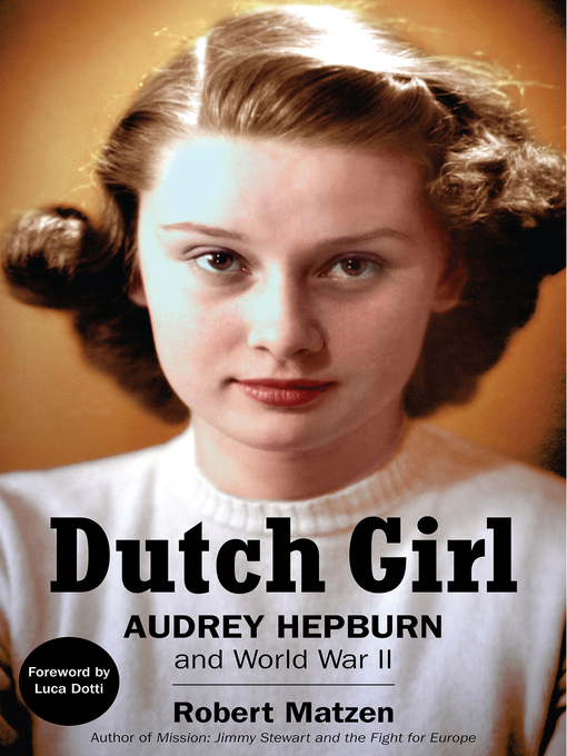 Title details for Dutch Girl by Robert Matzen - Wait list