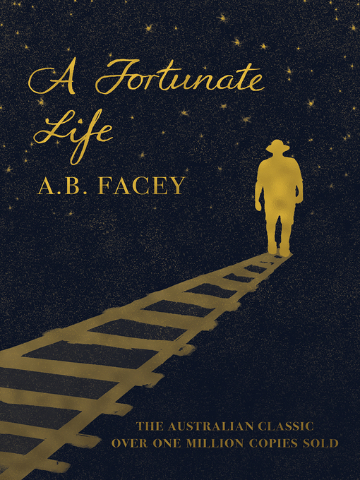 Title details for A Fortunate Life by A.B. Facey - Wait list