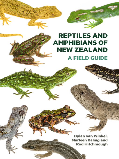 Title details for Reptiles and Amphibians of New Zealand by Dylan van Winkel - Available