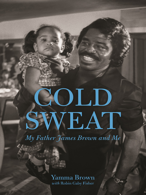 Title details for Cold Sweat by Yamma Brown - Available