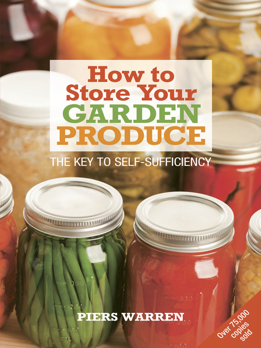 Title details for How to Store Your Garden Produce by Piers Warren - Wait list