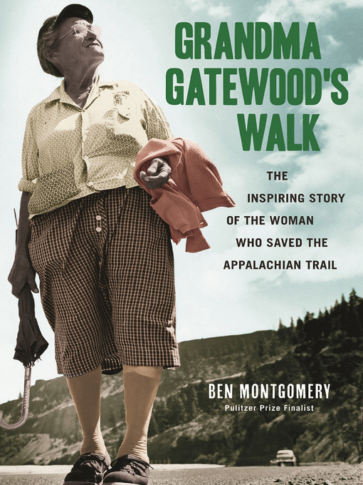 Title details for Grandma Gatewood's Walk by Ben Montgomery - Available