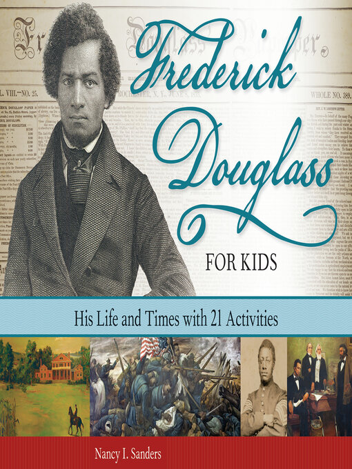 Title details for Frederick Douglass for Kids by Nancy  I. Sanders - Available
