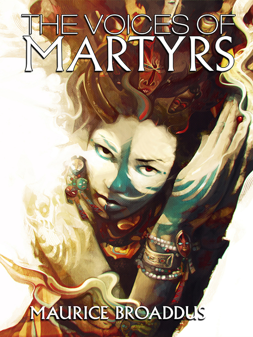 Title details for The Voices of Martyrs by Maurice Broaddus - Available