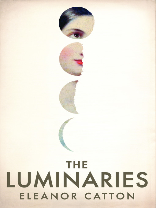 Title details for The Luminaries by Eleanor Catton - Available