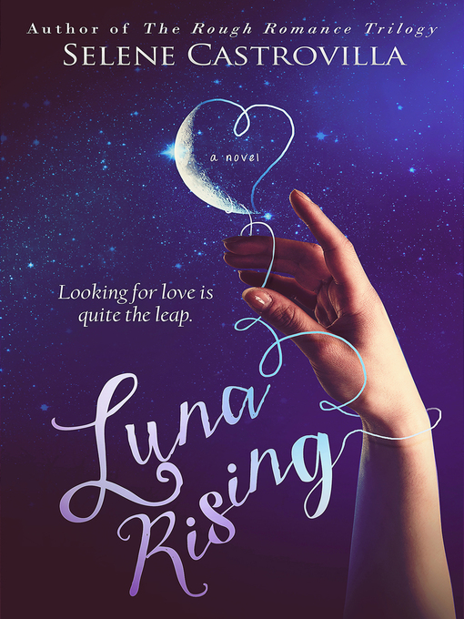 Title details for Luna Rising by Selene Castrovilla - Available