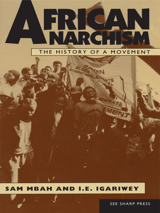 Title details for African Anarchism by Sam Mbah - Available