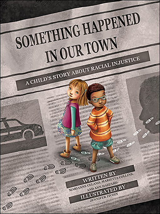 Title details for Something Happened in Our Town by Marianne Celano - Available
