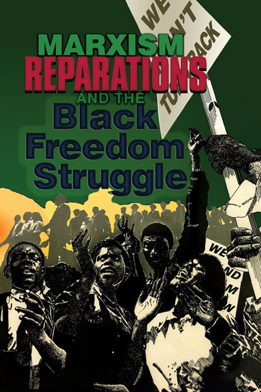 Title details for Marxism, Reparations & the Black Freedom Struggle by Monica Moorehead - Available