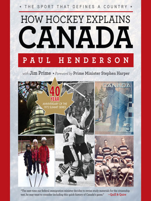 Title details for How Hockey Explains Canada by Paul Henderson - Available