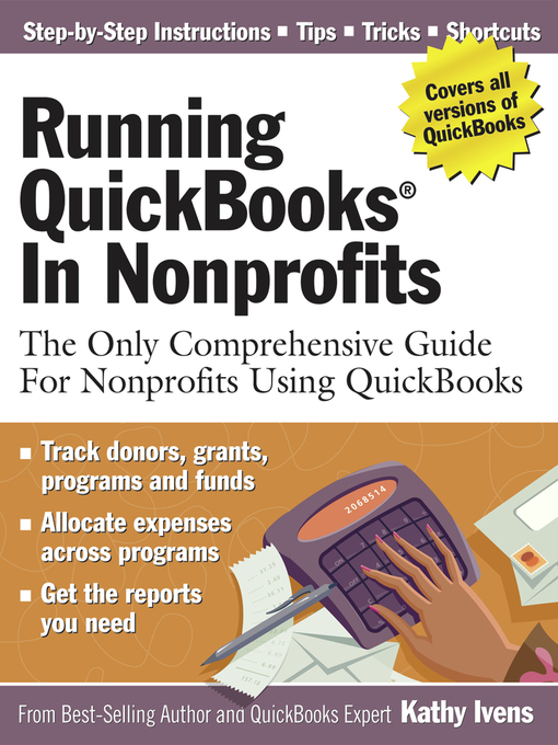 Title details for Running QuickBooks in Nonprofits by Kathy Ivens - Available