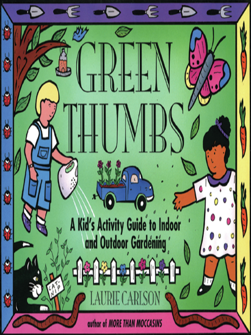 Title details for Green Thumbs by Laurie Carlson - Available