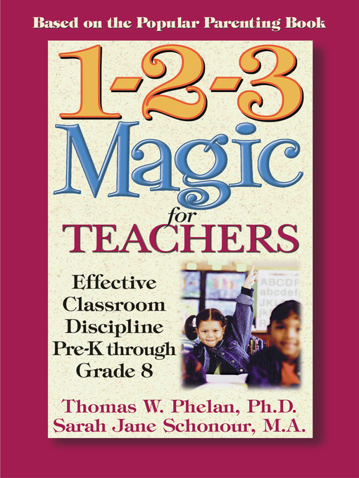 Title details for 1-2-3 Magic for Teachers by Thomas W. Phelan - Available