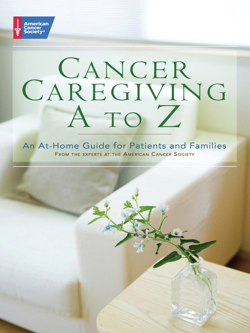 Title details for Cancer Caregiving A-to-Z by American Cancer Society - Available