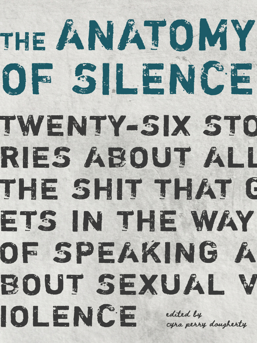 Title details for The Anatomy of Silence by Cyra Perry Dougherty - Available