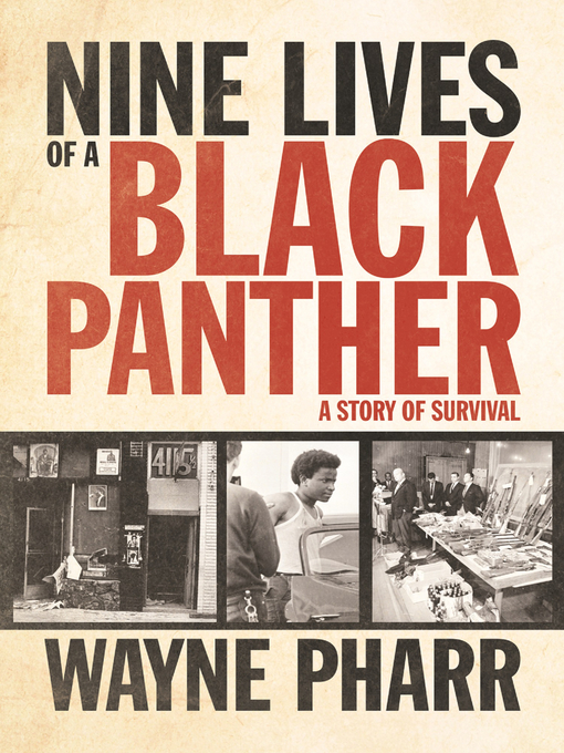 Title details for Nine Lives of a Black Panther by Wayne Pharr - Available