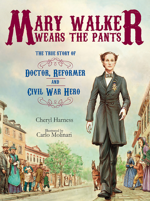 Title details for Mary Walker Wears the Pants by Cheryl Harness - Available