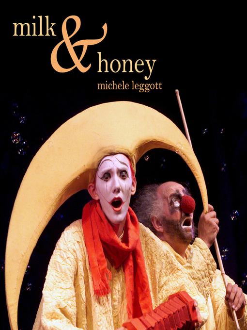 Title details for Milk and Honey by Michele Leggott - Wait list