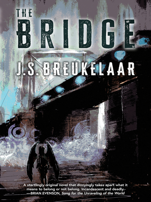 Title details for The Bridge by J.S. Breukelaar - Available