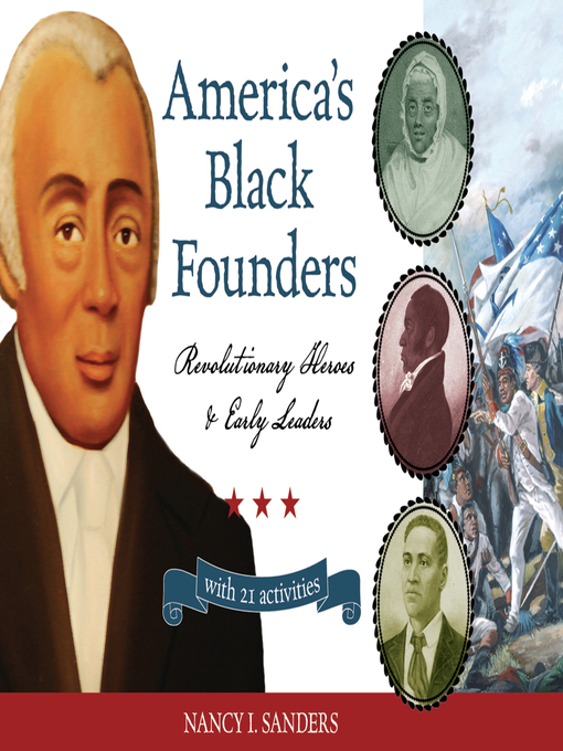 Title details for America's Black Founders by Nancy  I. Sanders - Available