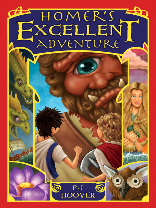Title details for Homer's Excellent Adventure by P. J. Hoover - Available
