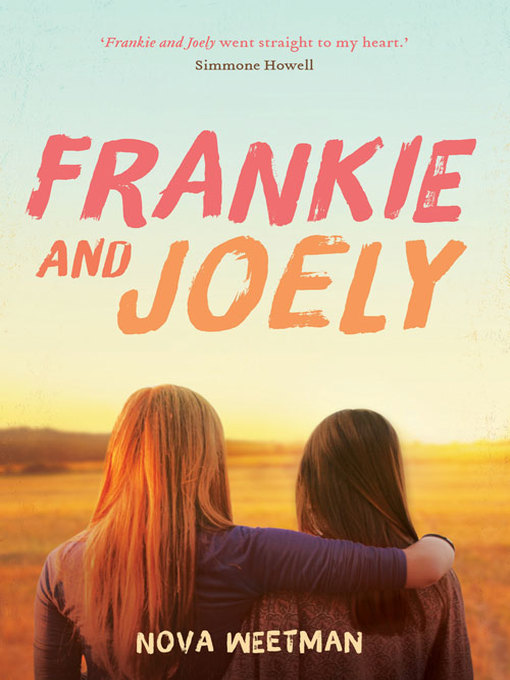 Title details for Frankie and Joely by Nova Weetman - Available
