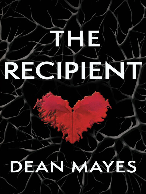 Title details for The Recipient by Dean Mayes - Available