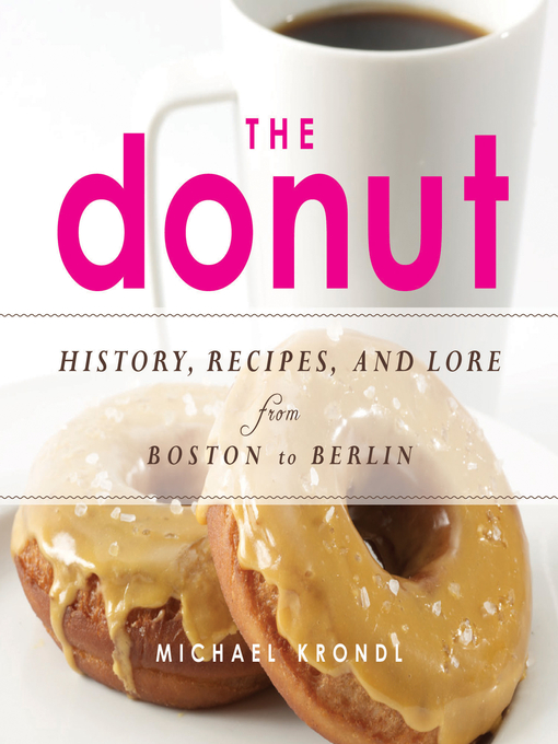 Title details for The Donut by Michael Krondl - Available