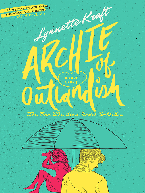 Title details for Archie of Outlandish by Lynnette Kraft - Available