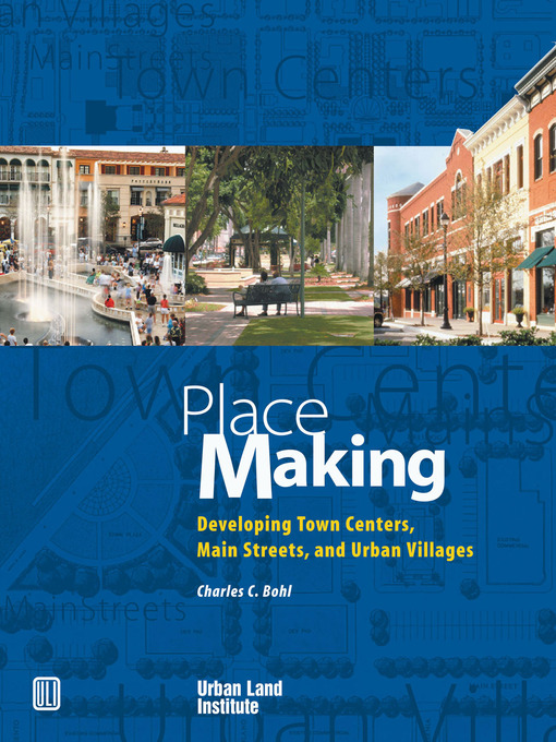 Title details for Place Making by Charles C. Bohl - Available